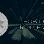 HOW DOES RIPPLE WORK?