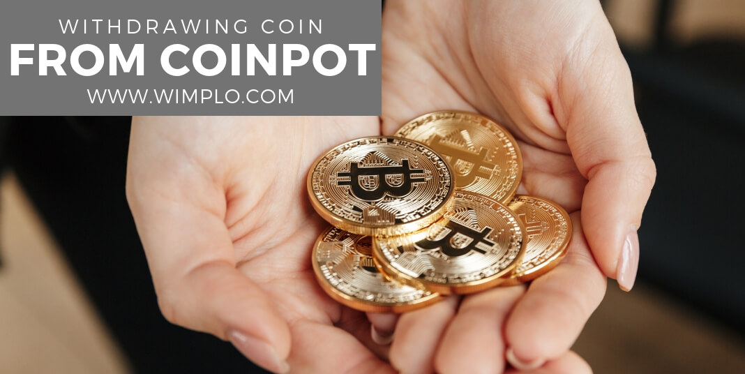 withdrawing coinpot