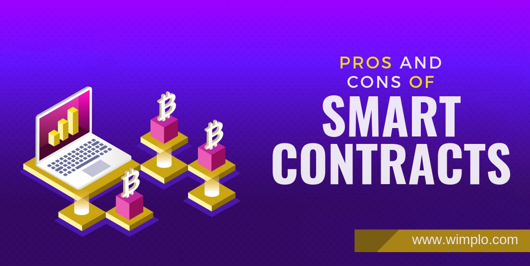 Pros and cons of smart contracts