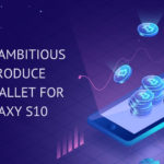SAMSUNG Ambitious to Introduce Crypto Wallet for its Galaxy S10