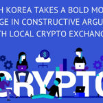 South Korea takes a bold move to engage in constructive argument with local crypto exchanges.