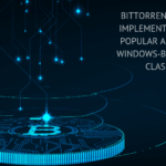 BITTORRENT WILL FIRST BE IMPLEMENTED ON ITS MOST POPULAR APPLICATION THE WINDOWS-BASED ΜTORRENT CLASSIC CLIENT
