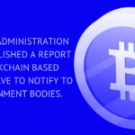 CYBERSPACE ADMINISTRATION OF CHINA PUBLISHED A REPORT THAT BLOCKCHAIN BASED COMPANIES HAVE TO NOTIFY TO THE GOVERNMENT BODIES.