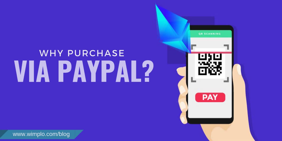 Why purchase via PayPal?
