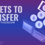 Wallets to transfer your Ethereum