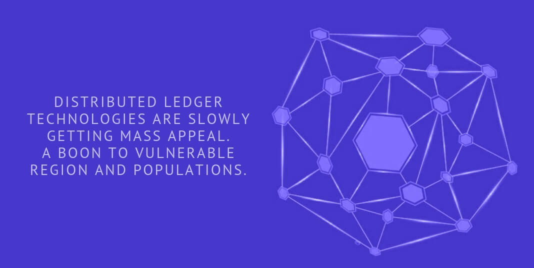 DISTRIBUTED LEDGER TECHNOLOGIES ARE SLOWLY GETTING MASS APPEAL.