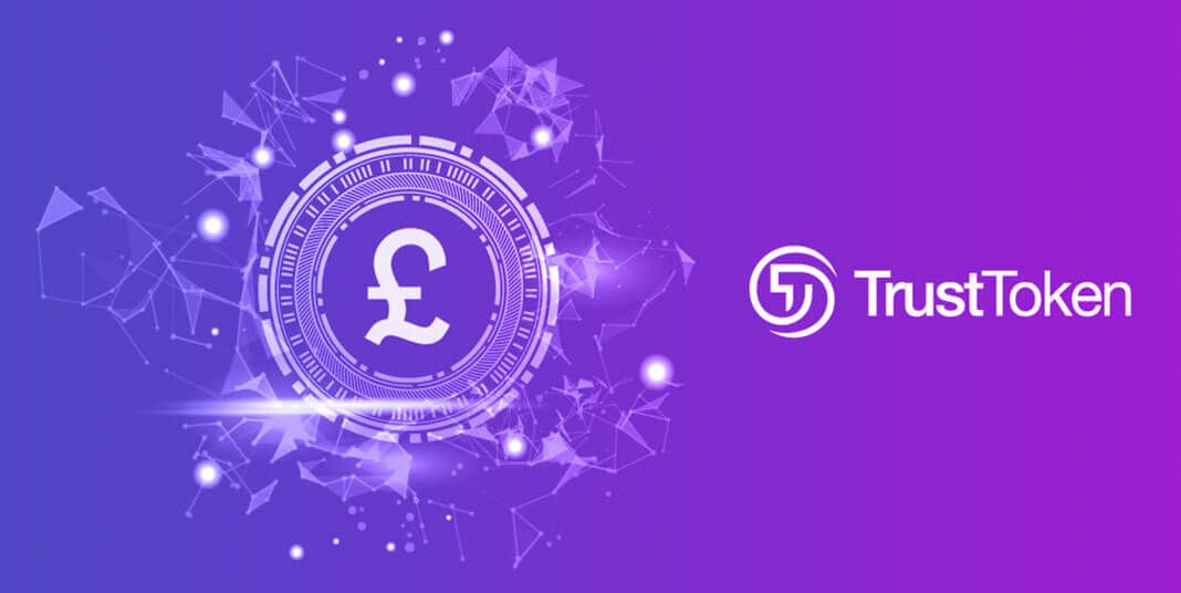TrueGBP stablecoin launched by TrustToken