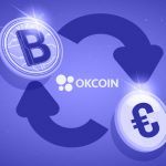 OKCoin spreads wings into Europe while offering features