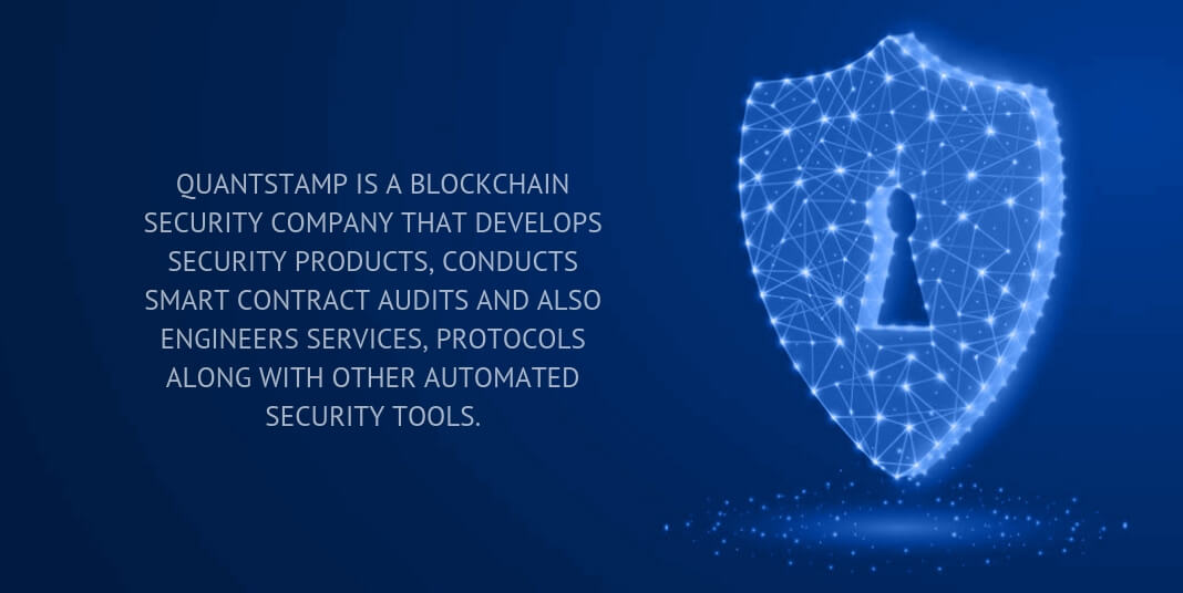 quantstamp is a blockchain security company that develops security products