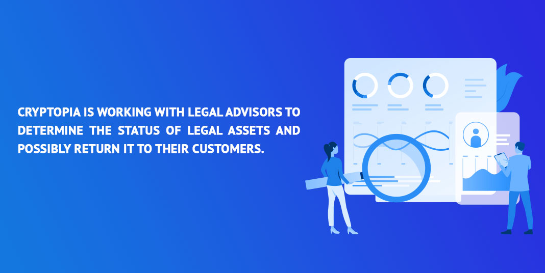 Cryptopia-is-working-with-legal-advisors-to-determine-the-status-of-legal-assets-and-possibly-return-it-to-their-customers