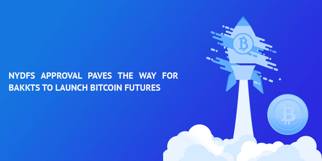 NYDFS-approval-paves-the-way-for-Bakkts-to-launch-Bitcoin-futures